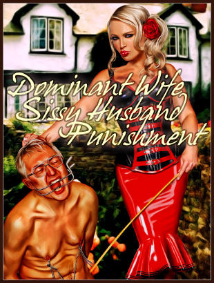 Dominant Wife Sissy Husband Punishment femdom art
